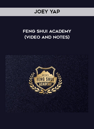 Joey Yap - Feng Shui Academy (Video and Notes) form https://koiforest.com/
