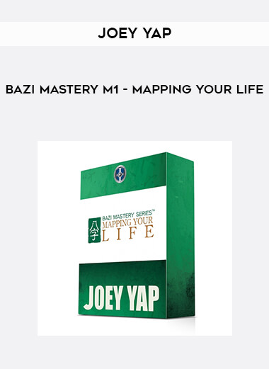 Joey Yap - BaZi Mastery M1 - Mapping Your Life form https://koiforest.com/