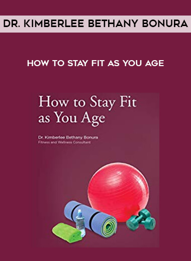 How to Stay Fit as You Age - Dr. Kimberlee Bethany Bonura form https://koiforest.com/