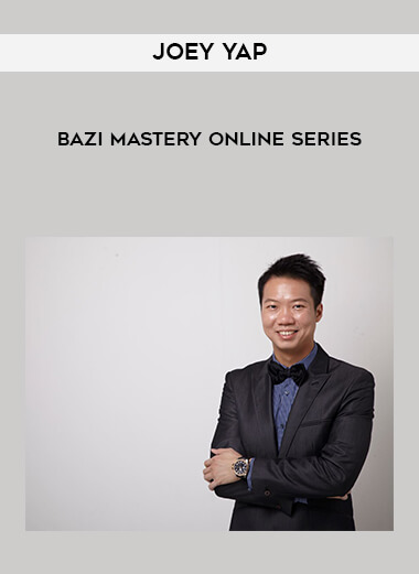 Joey Yap - BaZi Mastery Online Series form https://koiforest.com/