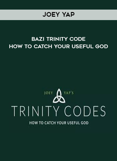 Joey Yap - Bazi Trinity Code - How To Catch Your Useful God form https://koiforest.com/