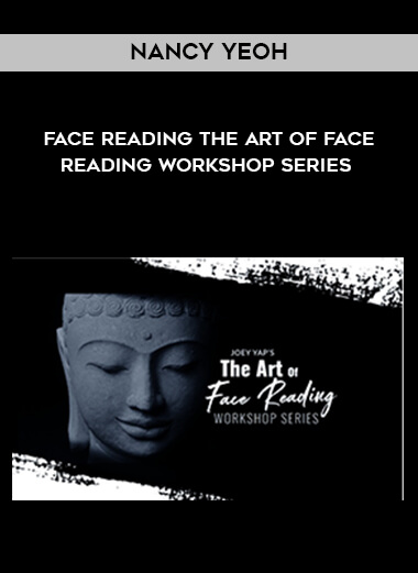 Nancy Yeoh - Face Reading - The Art of Face Reading Workshop Series form https://koiforest.com/