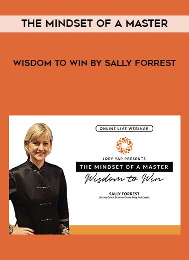 The Mindset of a Master - Wisdom to Win by Sally Forrest form https://koiforest.com/