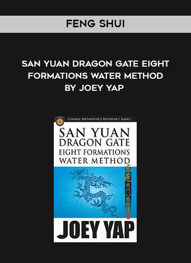 Feng Shui - San Yuan Dragon Gate Eight Formations Water Method by Joey Yap form https://koiforest.com/