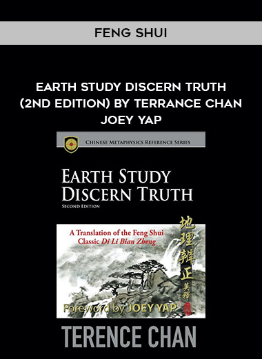 Feng Shui - Earth Study Discern Truth (2nd Edition) by Terrance Chan Joey Yap form https://koiforest.com/