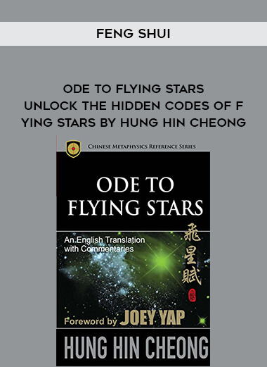 Feng Shui - Ode to Flying Stars - Unlock The Hidden Codes of Flying Stars By Hung Hin Cheong form https://koiforest.com/