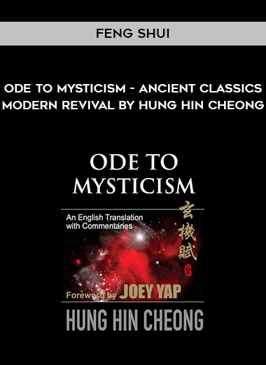 Feng Shui - Ode to Mysticism - Ancient Classics - Modern Revival by Hung Hin Cheong form https://koiforest.com/