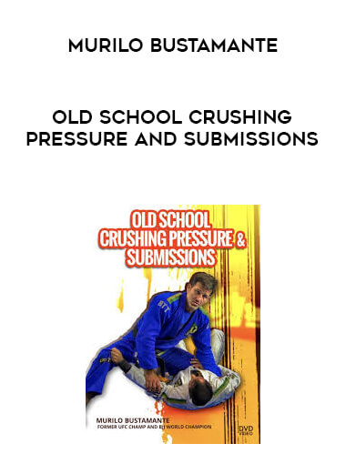 Murilo Bustamante - Old School Crushing Pressure and Submissions form https://koiforest.com/