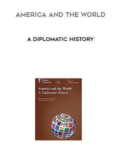 America and the World - A Diplomatic History form https://koiforest.com/