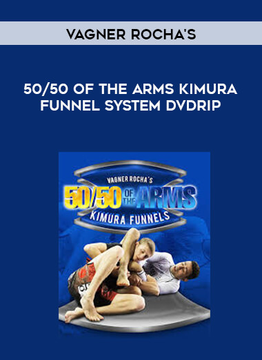 Vagner Rocha's 50/50 of the Arms Kimura Funnel System DVDRip x264 DeezNutz (NoGi) [MP4] form https://koiforest.com/