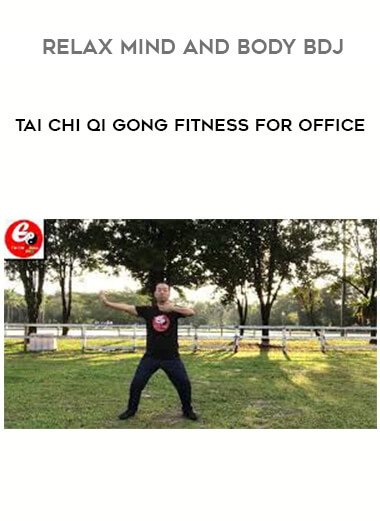 Tai Chi Qi Gong Fitness For Office - Relax Mind And Body BDJ form https://koiforest.com/