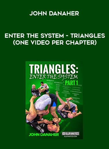 John Danaher - Enter The System - Triangles (One Video Per Chapter) form https://koiforest.com/