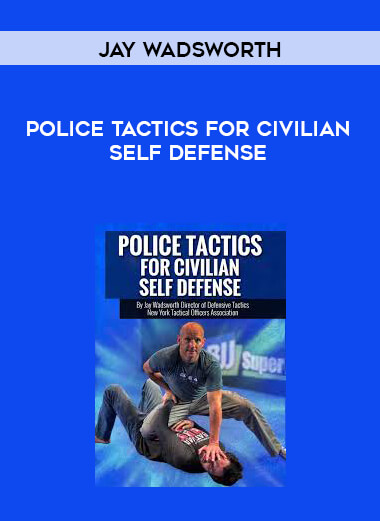 Police Tactics For Civilian Self Defense by Jay Wadsworth form https://koiforest.com/