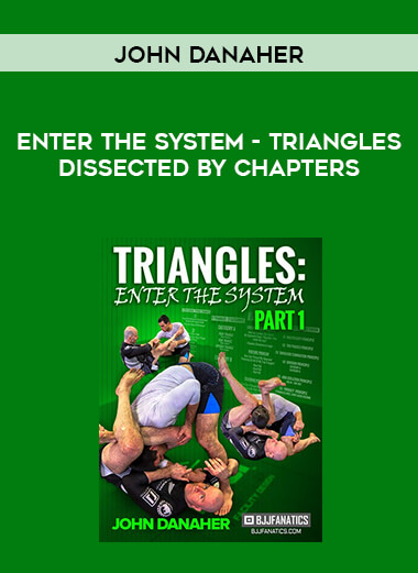 John Danaher - Enter the system - Triangles dissected by chapters form https://koiforest.com/