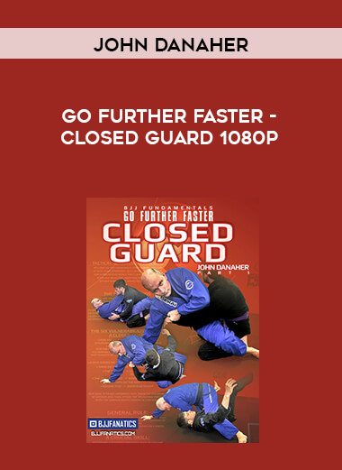 John Danaher - Go Further Faster - Closed Guard 1080p form https://koiforest.com/