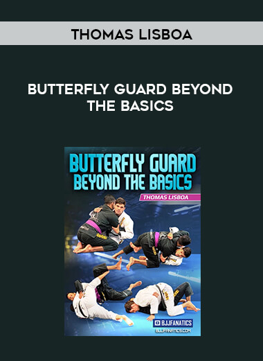 Butterfly Guard Beyond the Basics by Thomas Lisboa form https://koiforest.com/