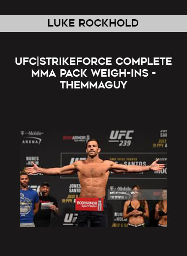 Luke Rockhold UFC|Strikeforce Complete MMA PACK Weigh-ins -THEMMAGUY form https://koiforest.com/