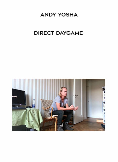Andy Yosha - Direct Daygame form https://koiforest.com/