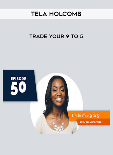 Tela Holcomb - Trade Your 9 to 5 form https://koiforest.com/