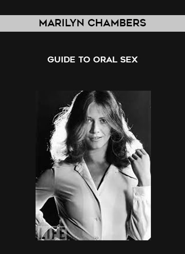 Marilyn Chambers - Guide To Oral Sex form https://koiforest.com/