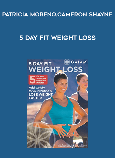 5 Day Fit Weight Loss by Patricia Moreno