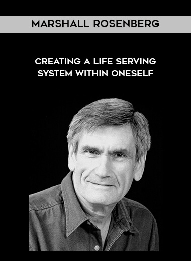 Marshall Rosenberg - Creating a Life Serving System Within Oneself form https://koiforest.com/