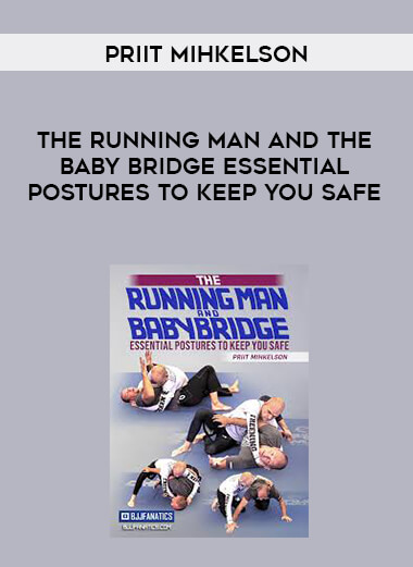 The Running Man and The Baby Bridge Essential Postures To Keep You Safe by Priit Mihkelson form https://koiforest.com/