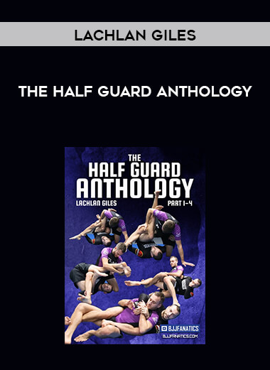 The Half Guard Anthology by Lachlan Giles form https://koiforest.com/