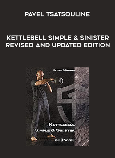 Kettlebell Simple & Sinister Revised and Updated Edition - Pavel Tsatsouline form https://koiforest.com/