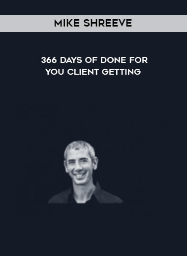 Mike Shreeve - 366 Days of Done - For - You Client Getting form https://koiforest.com/