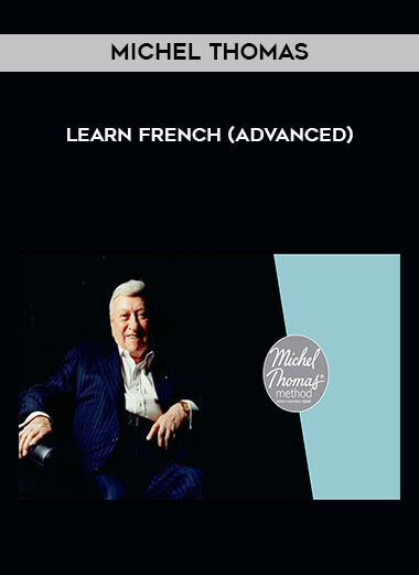 Michel Thomas - Learn French (Advanced) form https://koiforest.com/