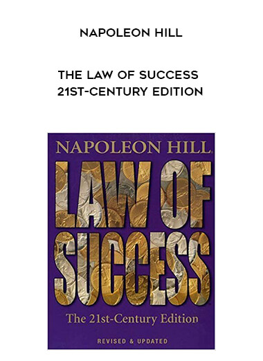 Napoleon Hill - The Law of Success 21st-Century Edition form https://koiforest.com/