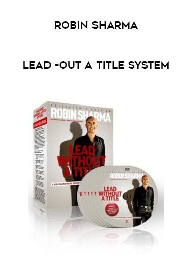 Robin Sharma - Lead -out A Title System form https://koiforest.com/