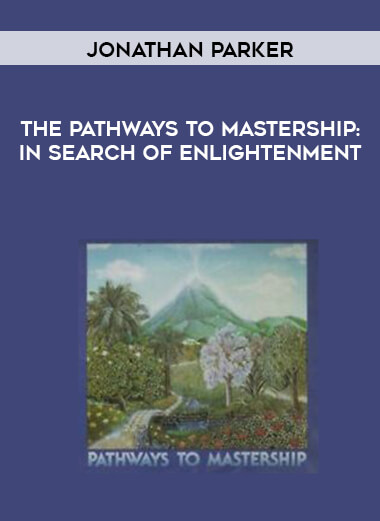 Jonathan Parker - The Pathways to Mastership: In Search of Enlightenment form https://koiforest.com/