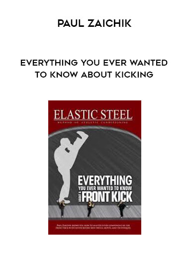 Paul Zaichik- Everything You Ever Wanted To Know About Kicking form https://koiforest.com/