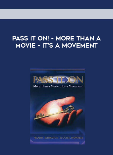 Pass It On! - More than a Movie - It's a Movement form https://koiforest.com/