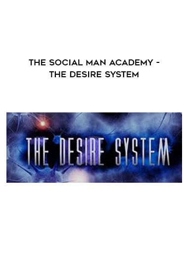 The Social Man Academy - The Desire System form https://koiforest.com/