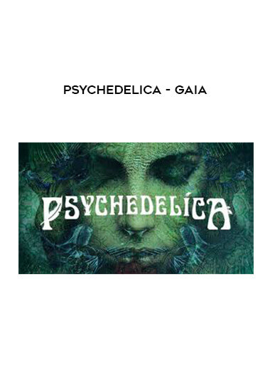 Psychedelica - Gaia form https://koiforest.com/
