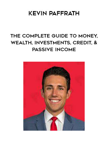 Kevin Paffrath - The Complete Guide to Money