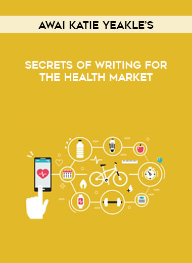 AWAI Katie Yeakle's - Secrets of Writing for the Health Market form https://koiforest.com/