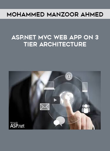 Mohammed Manzoor Ahmed - Asp.Net MVC Web App On 3 Tier Architecture form https://koiforest.com/