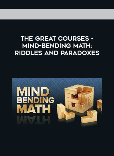 The Great Courses - Mind-Bending Math: Riddles and Paradoxes form https://koiforest.com/