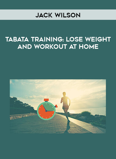 Jack Wilson - Tabata Training - Lose Weight and Workout at Home - form https://koiforest.com/