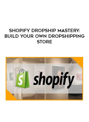 Shopify Dropship Mastery: Build Your Own Dropshipping Store form https://koiforest.com/