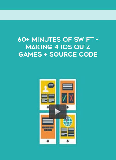 60+ Minutes of Swift - Making 4 iOs Quiz Games + Source Code form https://koiforest.com/
