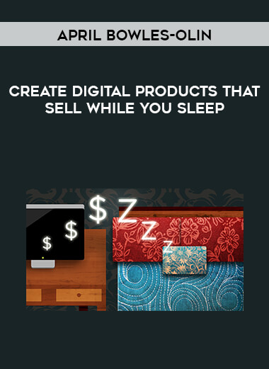 Create Digital Products That Sell While You Sleep by April Bowles-Olin form https://koiforest.com/