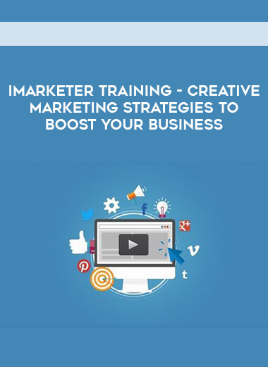 iMarketer Training - Creative Marketing Strategies to Boost Your Business form https://koiforest.com/
