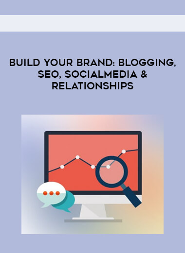 Build Your Brand- Blogging