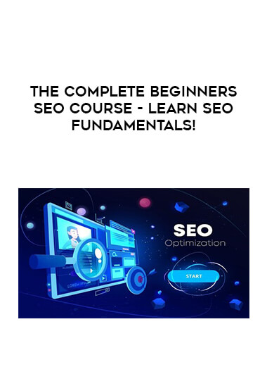 The Complete Beginners SEO Course - Learn SEO Fundamentals! form https://koiforest.com/