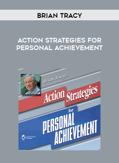 Brian Tracy - Action Strategies for Personal Achievement form https://koiforest.com/